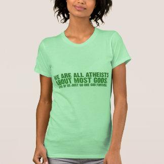 Somos todos los ateos sobre la mayoría de los camisas