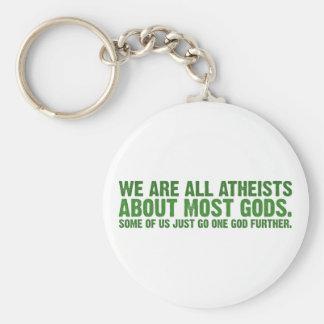 Somos todos los ateos sobre la mayoría de los dios llavero redondo tipo pin