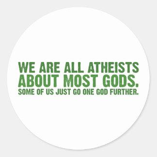Somos todos los ateos sobre la mayoría de los pegatina redonda