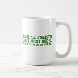 Somos todos los ateos sobre la mayoría de los taza