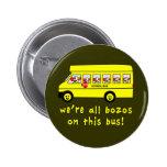 Somos todos los Bozos en las camisetas de este aut Pins