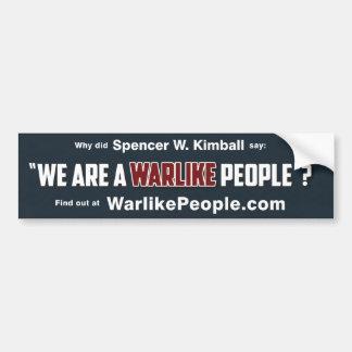 Somos una gente guerrera etiqueta de parachoque