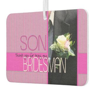 Son Bridesman thank you Car Air Freshener