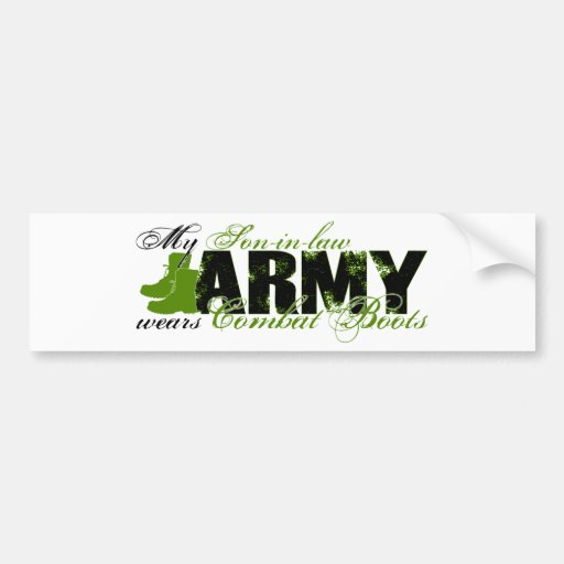 Son-in-law Combat Boots - ARMY Bumper Stickers