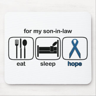 Son-in-law Eat Sleep Hope - Colon Cancer Mouse Pad