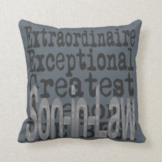 Son In Law Extraordinaire Throw Pillow