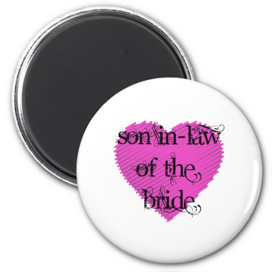 Son In-Law of the Bride Magnet