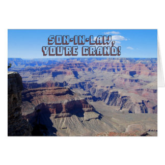 Son-in-Law, You're Grand! Grand Canyon Birthday Card