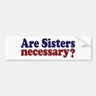 Son las hermanas necesarias pegatina de parachoque