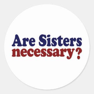 Son las hermanas necesarias pegatina redonda
