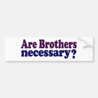 Son los hermanos necesarios etiqueta de parachoque
