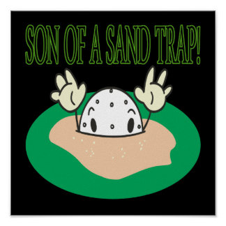 Son Of A Sand Trap Poster