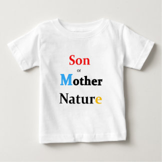 Son Of Mother Nature Baby T-Shirt