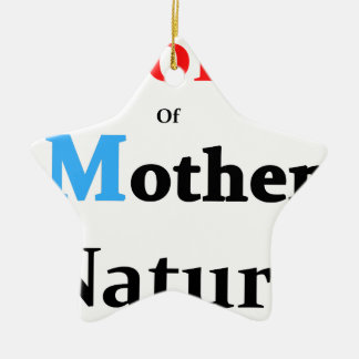 Son Of Mother Nature Ceramic Ornament