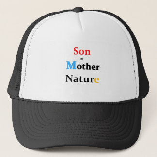 Son Of Mother Nature Trucker Hat