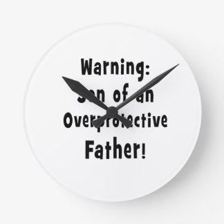 son of overprotective father black.png round clock