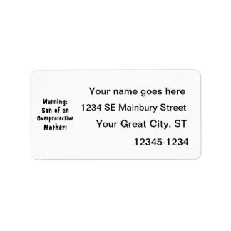 son of overprotective mother black text address label