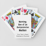 son of overprotective mother black text poker deck