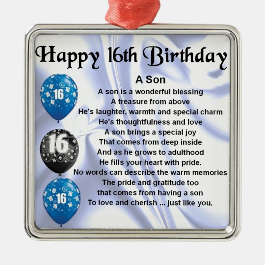 Son Poem - 16th Birthday Design Metal Ornament
