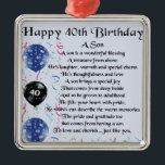 """Son Poem  - 40th Birthday Design Metal Ornament<br><div class=""""desc"""">A great gift for a son on his 40th birthday</div>"""