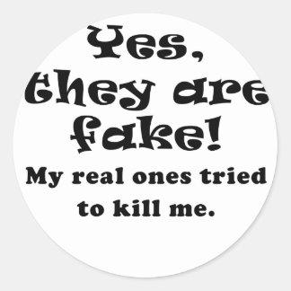 Son sí mis reales los falsos intentados para pegatina redonda