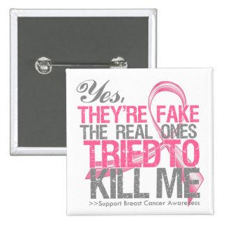 Son sí v2 falsos - cáncer de pecho pin cuadrada 5 cm