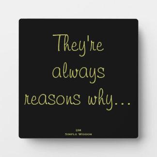 """""""Son siempre las razones por las que…"""" Placa de la"""