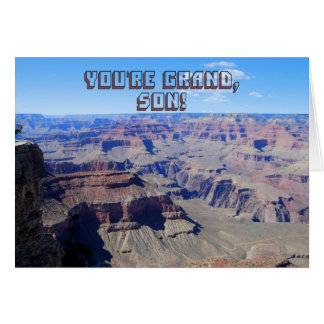 Son, You're Grand! Grand Canyon Birthday Card