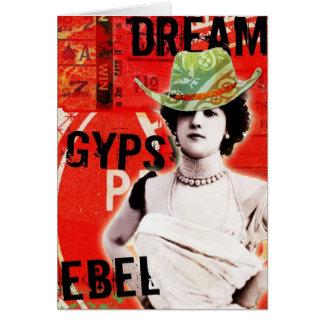 Soñador, gitano, rebelde tarjeta de felicitación