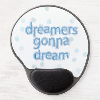 Soñadores que van a soñar Mousepad Alfombrillas De Raton Con Gel