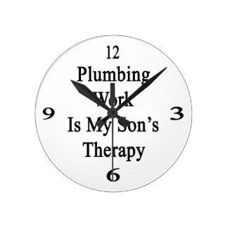 Sondear el trabajo es la terapia de mi hijo reloj redondo mediano