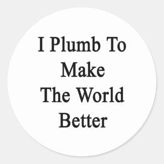 Sondeo para hacer el mundo mejor etiqueta redonda