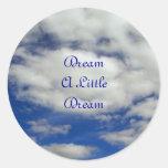 Soñe a un pequeño pegatina ideal