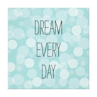 Soñe cada día impresión de lienzo