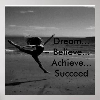 soñe, crea, alcance, tenga éxito póster