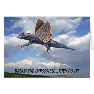¡Soñe el imposible… entonces lo hacen! Tarjeta De Felicitación