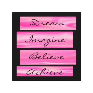 Soñe, imagínese, crea, alcance lienzo envuelto para galerias