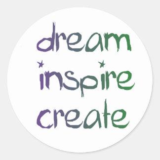 Soñe, inspire, cree a los pegatinas inspirados pegatina redonda