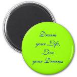 Soñe su imán de la vida
