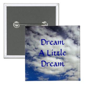 Soñe un pequeño botón ideal
