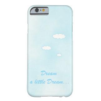 Soñe un pequeño sueño funda de iPhone 6 barely there