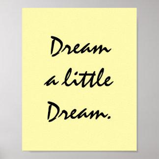 Soñe un pequeño sueño póster