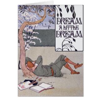 Soñe un pequeño sueño tarjeta de felicitación