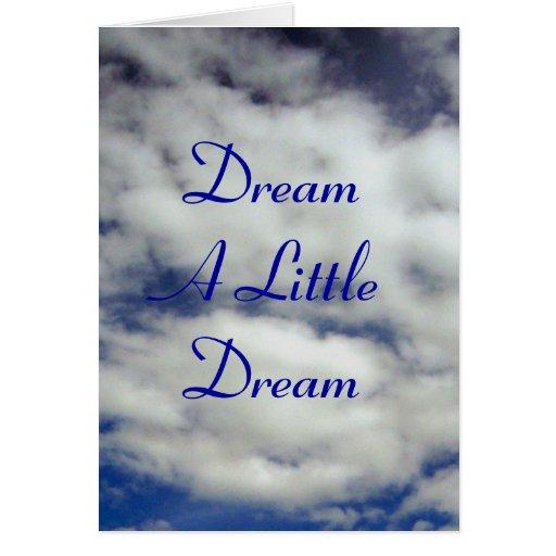 Soñe una pequeña tarjeta de felicitación ideal