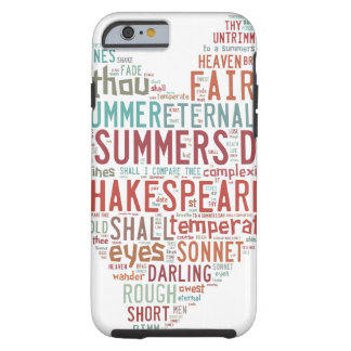 Soneto 18 de Shakespeare Funda De iPhone 6 Tough