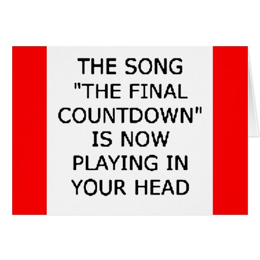 song final countdown now playing your head greeting cards