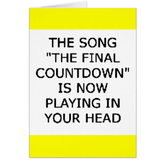 song final countdown now playing your head card