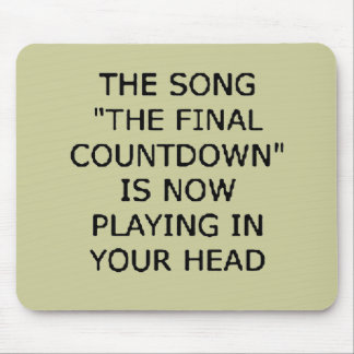 song final countdown now playing your head mousepad
