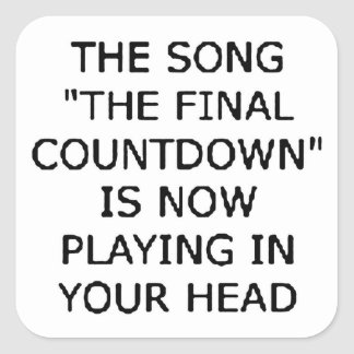 song final countdown now playing your head square sticker