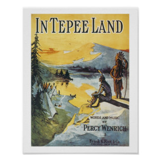 Song In Tepee Land Vintage Art Poster